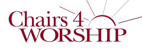 Chairs 4 Worship